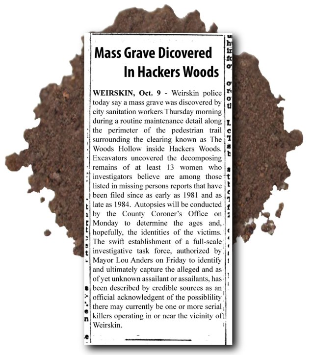 """""""Mass Grave Discovered In Hackers Woods"""""""